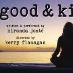 Good & Kissed - A Play
